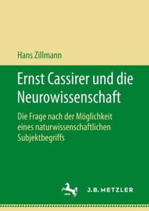 Ernst Cassirer und die Neurowissenschaft