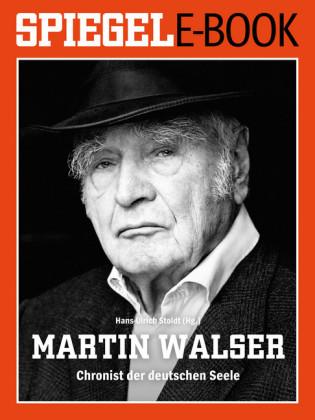 Martin Walser - Chronist der deutschen Seele