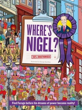 Where's Nigel?: Find Farage before his dreams of power become reality