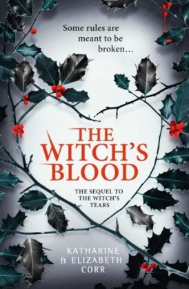 Witch's Blood (The Witch's Kiss Trilogy, Book 3)