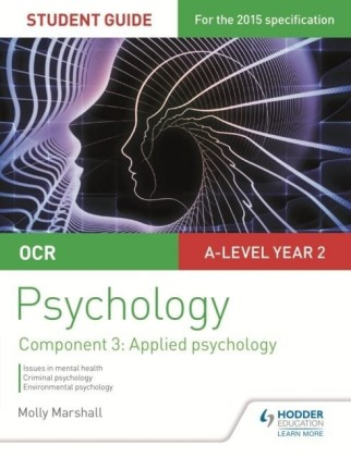 OCR Psychology Student Guide 3: Component 3 Applied psychology