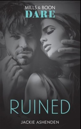 Ruined (Mills & Boon Dare) (The Knights of Ruin, Book 1)