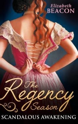 Regency Season: Scandalous Awakening: The Viscount's Frozen Heart / The Marquis's Awakening (Mills & Boon M&B)