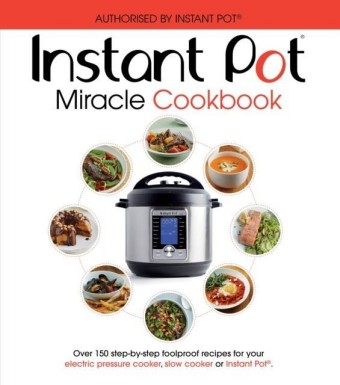 Instant Pot Miracle Cookbook