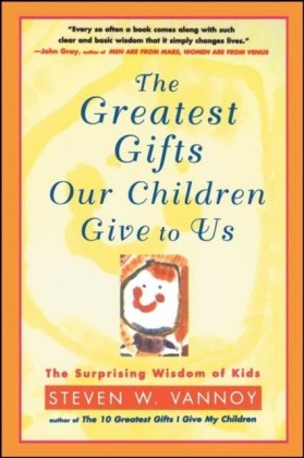 Greatest Gifts Our Children Give to Us