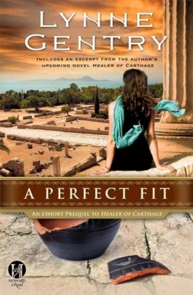 Perfect Fit: An eShort Prequel to Healer of Carthage