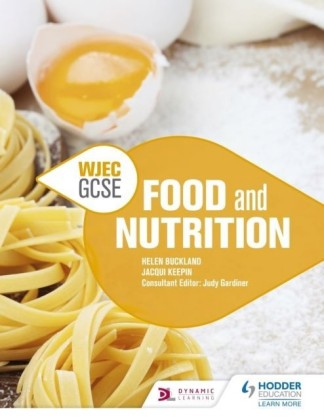 WJEC GCSE Food and Nutrition
