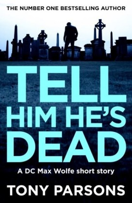 Tell Him He's Dead