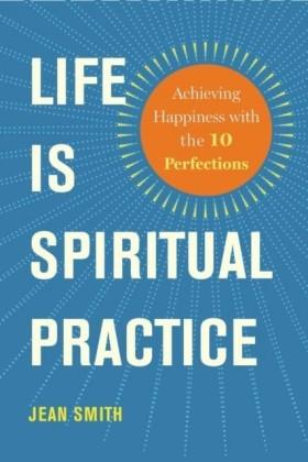 Life Is Spiritual Practice