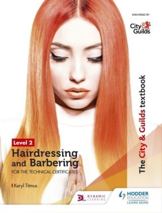 City & Guilds Textbook Level 2 Hairdressing and Barbering for the Technical Certificates