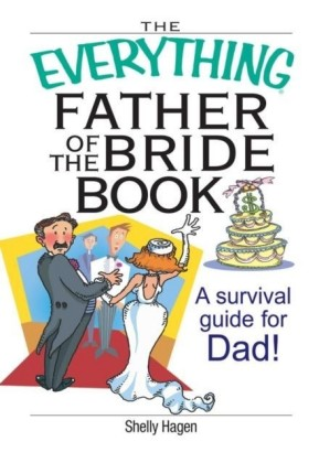 Everything Father Of The Bride Book
