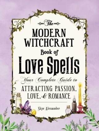 Modern Witchcraft Book of Love Spells