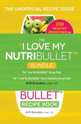 I Love My NutriBullet Bundle