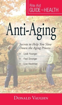 Your Guide to Health: Anti-Aging