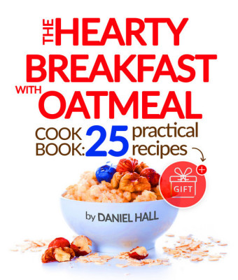 The Hearty Breakfast with Oatmeal