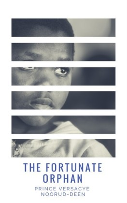 The Fortunate Orphan