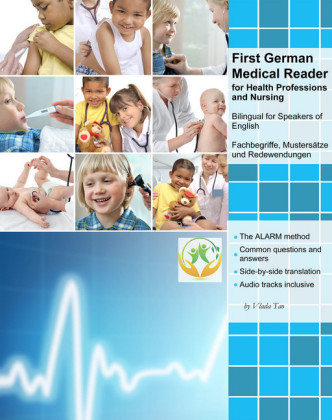 First German Medical Reader for Health Professions and Nursing