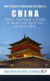 What You Need to Know Before You Travel to China