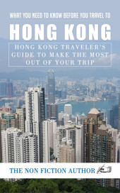What You Need to Know Before You Travel to Hong Kong