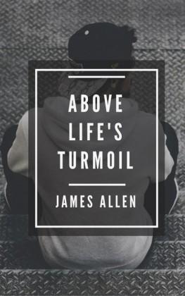 Above Life's Turmoil