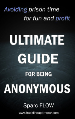 Ultimate guide for being anonymous