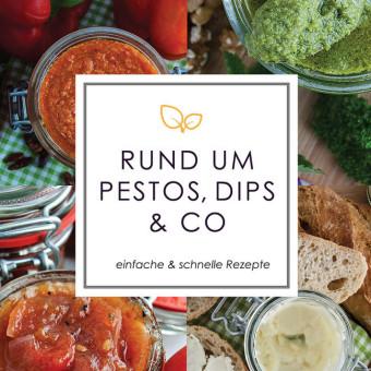 Rund um Pestos, Dips & Co.