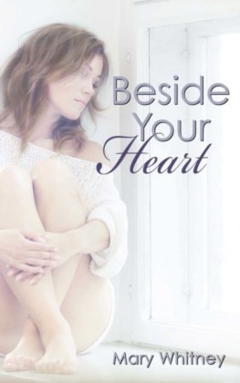 Beside Your Heart