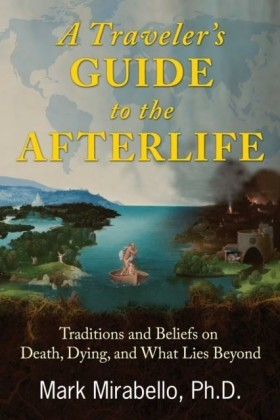 Traveler's Guide to the Afterlife