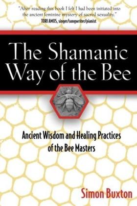 Shamanic Way of the Bee