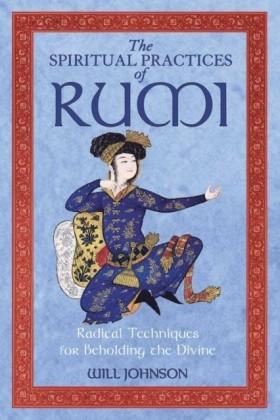 Spiritual Practices of Rumi