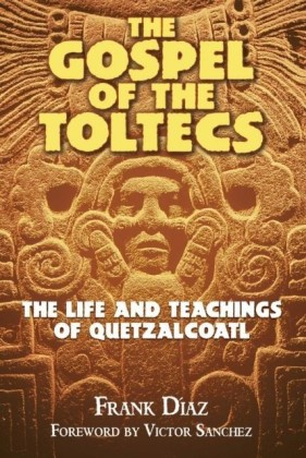 Gospel of the Toltecs