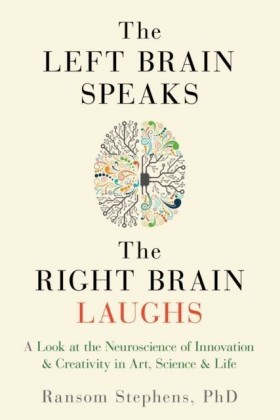 Left Brain Speaks, the Right Brain Laughs