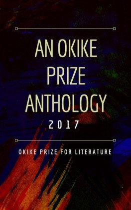 An Okike Prize Anthology 2017