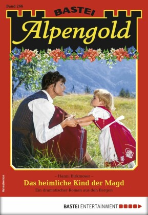 Alpengold 266 - Heimatroman