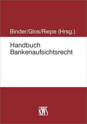 Handbuch Bankenaufsichtsrecht
