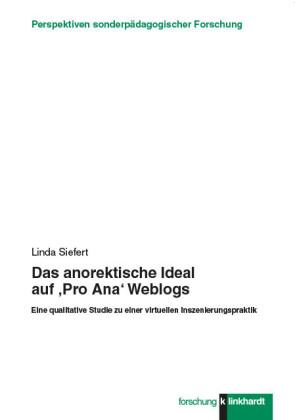 Das anorektische Ideal auf 'Pro Ana' Weblogs