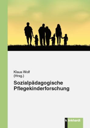 Sozialpädagogische Pflegekinderforschung