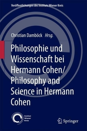 Philosophie und Wissenschaft bei Hermann Cohen/Philosophy and Science in Hermann Cohen