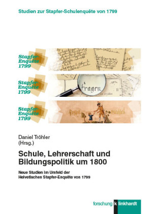 Schule, Lehrerschaft und Bildungspolitik um 1800