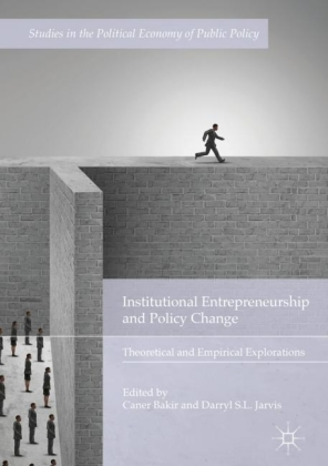 Institutional Entrepreneurship and Policy Change