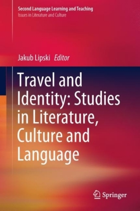 Travel and Identity: Studies in Literature, Culture and Language