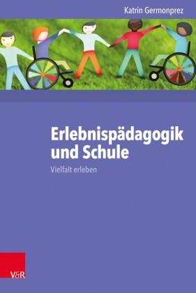 Erlebnispädagogik und Schule