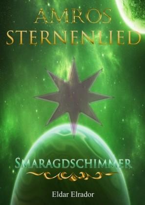 Amros: Sternenlied - Smaragdschimmer