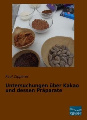 Untersuchungen über Kakao und dessen Präparate