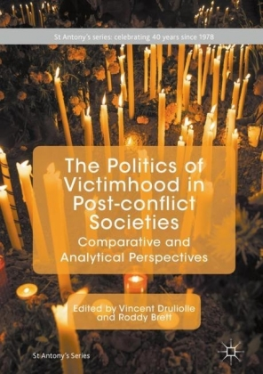 The Politics of Victimhood in Post-conflict Societies