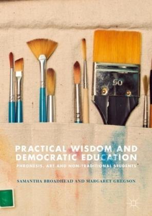 Practical Wisdom and Democratic Education