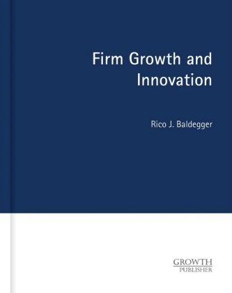 Firm Growth and Innovation