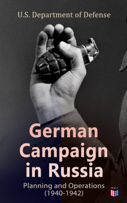 German Campaign in Russia: Planning and Operations (1940-1942)