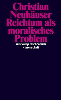 Reichtum als moralisches Problem