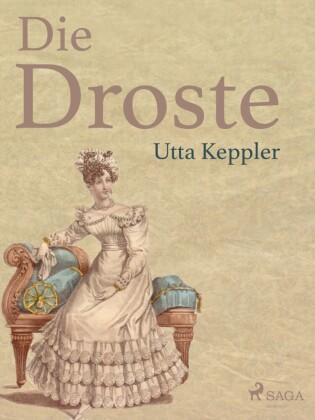 Die Droste - Biografie von Annette von Droste-Hülshoff